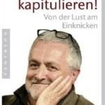 """Offener Brief an Christian Wulff: """"… als hätte ein Bundespräsident im Jahre 1980 nicht die Mauerspringer, sondern den real existierenden Sozialismus umarmt"""""""